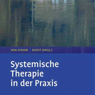 systemische-therapie-in-der-praxis-von-sydow-borst